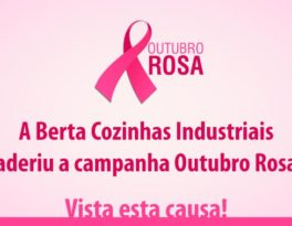 Berta Cozinhas aderiu a campanha Outubro Rosa